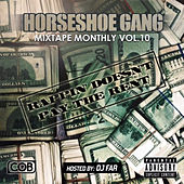 Mixtape Monthly, Vol. 10 by Horseshoe G.A.N.G.