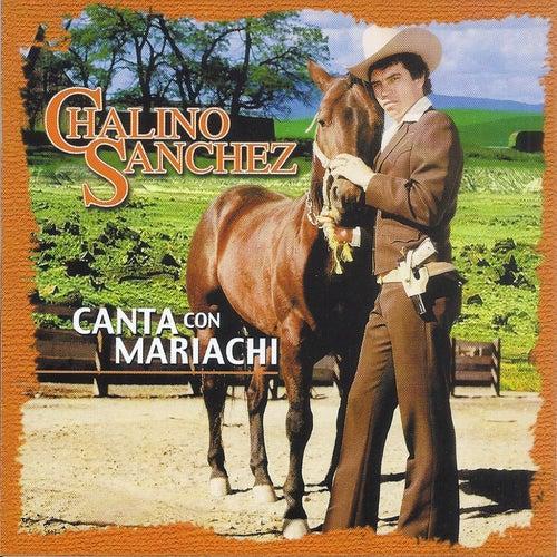Canta Con Mariachi by Chalino Sanchez