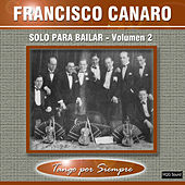 Solo para Bailar, Vol. 2 by Francisco Canaro