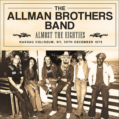 Almost the Eighties (Live) von The Allman Brothers Band