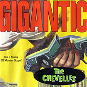 Gigantic by The Chevelles