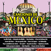 Canciones de Mexico Vol. XVIII by Various Artists