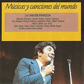 La Canción Francesa: Músicas y Canciones del Mundo by Various Artists