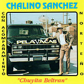 Chuyita Beltran by Chalino Sanchez