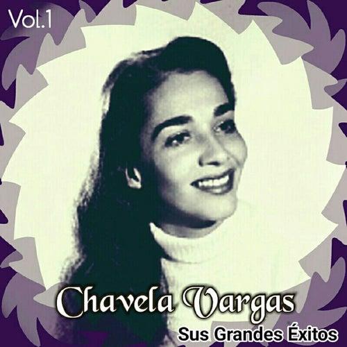 Chavela Vargas - Sus Grandes Éxitos, Vol. 1 by Chavela Vargas