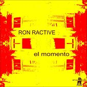 El Momento by Ron Ractive