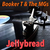 Jellybread von Booker T. & The MGs