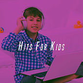 Hits For Kids by Various Artists