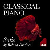 Classical Piano Satie by Roland Pöntinen