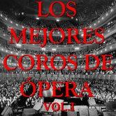 Los Mejores Coros de Ópera Vol.I by D.R.