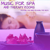 Music For Spa And Therapy Rooms (Resting The Mind Reviving The Body) by Meditation Music