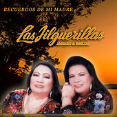 Recuerdos de Mi Madre by Las Jilguerillas