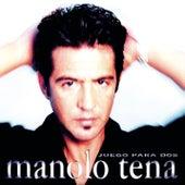 Juego para Dos by Manolo Tena