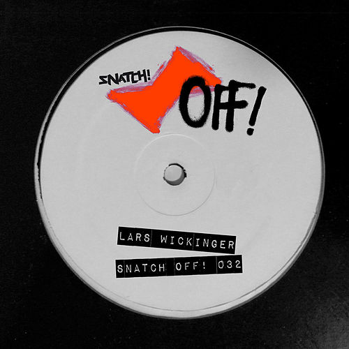 Snatch! Off 032 by Lars Wickinger
