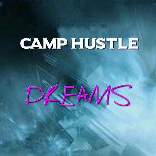 Dreams by Camp Hustle