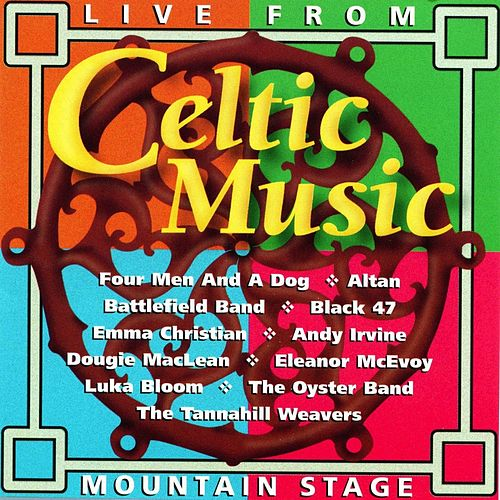 Celtic Music: Live From Mountain Stage by Various Artists