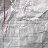Rewind by Melody