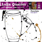 Latin Quarter IX: Caribbean And Latin (Except Brazil) - Reggaeton, Reggae, Fusion, Rock, Pop, Electronic, Hip-Hop & Urban by Various Artists