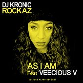 As I Am by DJ Kronic