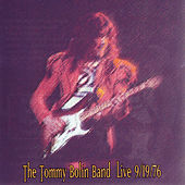 The Tommy Bolin Band Live 9/19/76 by Tommy Bolin