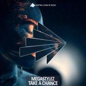 Take a Chance by Megastylez