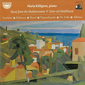 Maria Kihlgren: Music from the Mediterranean by Maria Kihlgren