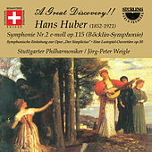 Huber: Symphony No. 2 in E Minor, Op. 115 & Overtures by Günther Maysenhölder