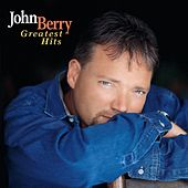 Greatest Hits by John Berry