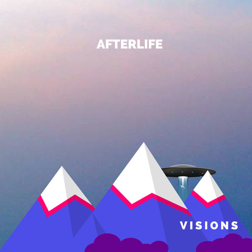 Visions by Afterlife