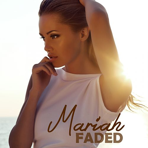 Faded (Acoustic Version) by Mariah Carey