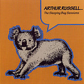 Arthur Russell...The Sleeping Bag Sessions by Various Artists