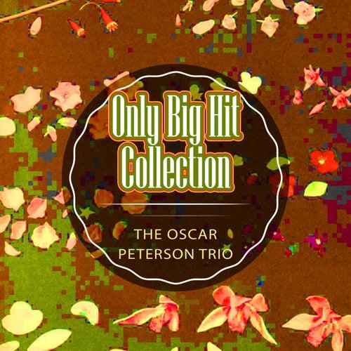 Only Big Hit Collection von Oscar Peterson