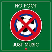 No Foot - Just Music by Various Artists