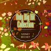 Only Big Hit Collection von Sidney Bechet