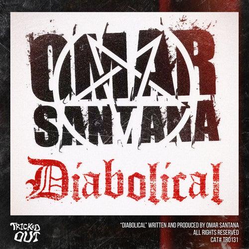 Diabolical by Omar Santana