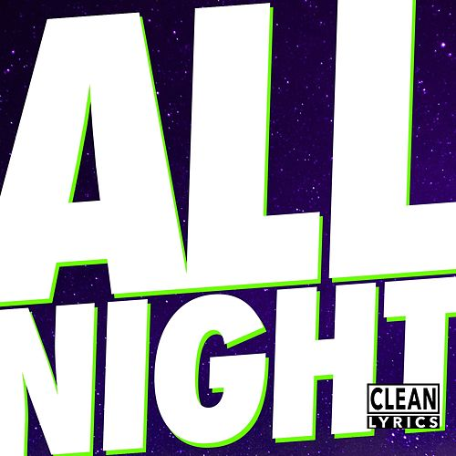 All Night - Single by Wiz Khalifa