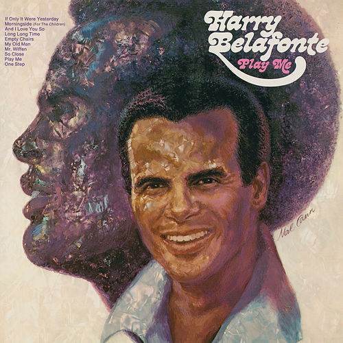 Play Me by Harry Belafonte