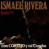 Sonero #1: Con Cortijo Y Su Combo by Ismael Rivera