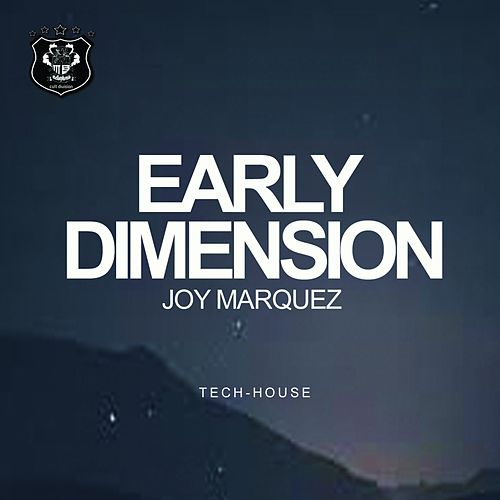 Early Dimension by Joy Marquez