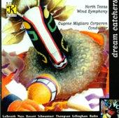 GALBRAITH: Danza de los Duendes / MAYS: Dreamcatcher / BASSETT: Lullaby for Kirsten by Eugene Migliaro Corporon