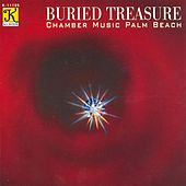 CHAMBER MUSIC PALM BEACH: Buried Treasure by Chamber Music Palm Beach