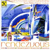 NORTH TEXAS WIND SYMPHONY: Rendezvous by Eugene Migliaro Corporon