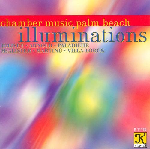 CHAMBER MUSIC PALM BEACH: Illuminations by Chamber Music Palm Beach