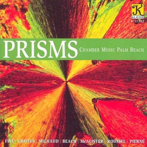 CHAMBER MUSIC PALM BEACH: Prisms by Chamber Music Palm Beach