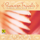 CHAMBER MUSIC PALM BEACH: Summer Travels by Chamber Music Palm Beach