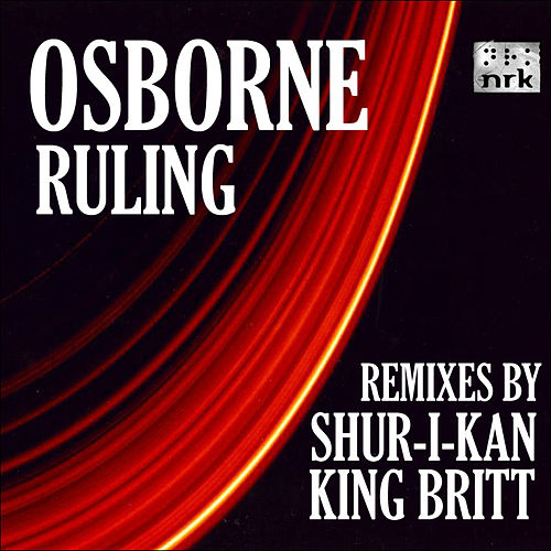 Ruling (Remixes) by Osborne