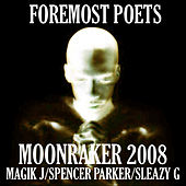 Moonraker 2008 by Foremost Poets
