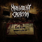 Live At The Whisky A Go Go by Malevolent Creation