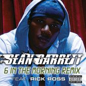 6 In The Morning by Sean Garrett