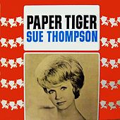 Paper Tiger by Sue Thompson